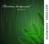 abstract christmas background... | Shutterstock .eps vector #540421339