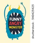 funny angry monster..t shirt... | Shutterstock .eps vector #540425425