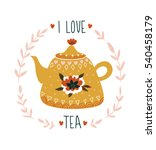 hand drawn card with teapot and ... | Shutterstock .eps vector #540458179