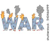 word 'war' drawn in damaged... | Shutterstock .eps vector #540466999