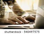 double exposure of business... | Shutterstock . vector #540497575