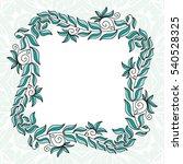 beautiful frame of leaves.... | Shutterstock .eps vector #540528325