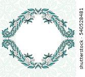 beautiful frame of leaves.... | Shutterstock .eps vector #540528481