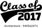 class of 2017. retro style. | Shutterstock .eps vector #540562471