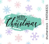 vector merry christmas... | Shutterstock .eps vector #540568321