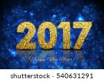 2017 blue and gold happy new... | Shutterstock . vector #540631291