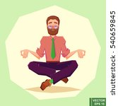 businessman meditates in lotus... | Shutterstock .eps vector #540659845