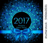 2017 background with blue disco ... | Shutterstock . vector #540663031