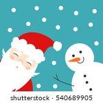 christmas fun snowman and santa ... | Shutterstock .eps vector #540689905