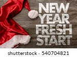 new year fresh start  | Shutterstock . vector #540704821
