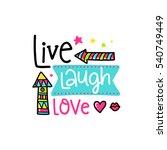 vector poster with phrase ...   Shutterstock .eps vector #540749449