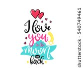 vector hand drawn lettering... | Shutterstock .eps vector #540749461