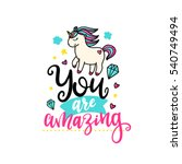 vector poster with phrase  pony ... | Shutterstock .eps vector #540749494