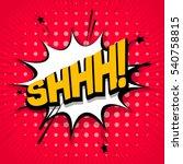 lettering shh  silence  hush....   Shutterstock .eps vector #540758815
