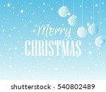 merry christmas. background... | Shutterstock .eps vector #540802489