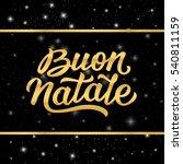 merry christmas italian...   Shutterstock .eps vector #540811159