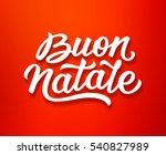 merry christmas hand lettering... | Shutterstock .eps vector #540827989