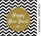 happy new year 2017 card with... | Shutterstock . vector #540997819