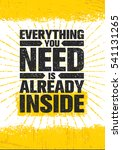 everything you need is already... | Shutterstock .eps vector #541131265