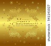 merry christmas gold glittering ... | Shutterstock .eps vector #541141027