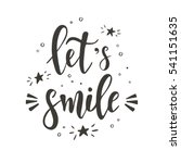 let's smile. hand drawn... | Shutterstock .eps vector #541151635