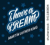 martin luther king day. hand... | Shutterstock .eps vector #541180804