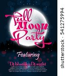 full moon party  | Shutterstock .eps vector #541275994