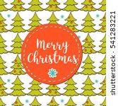 merry christmas. hand drawn...   Shutterstock . vector #541283221