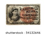 NEW YORK - CIRCA 1863 - 1876:  Ten cent fractional paper currency issued in the U.S. during the civil war due to a shortage of precious metals.  In circulation from 1863 to 1876. - stock photo