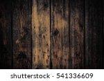 old rural wooden wall in dark... | Shutterstock . vector #541336609