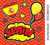 happy birthday spain   pop art... | Shutterstock .eps vector #541386415