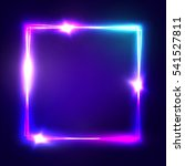 neon sign. square frame with... | Shutterstock .eps vector #541527811