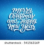 merry christmas and happy new... | Shutterstock . vector #541563169