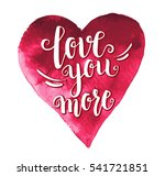 love you more. heart with... | Shutterstock .eps vector #541721851
