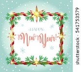 vector 2017 merry christmas and ... | Shutterstock .eps vector #541753579