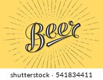 hand drawn lettering beer on... | Shutterstock .eps vector #541834411