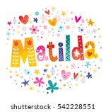 matilda girls name decorative...   Shutterstock .eps vector #542228551
