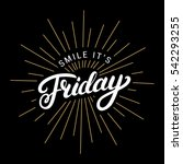 smile its friday hand written... | Shutterstock .eps vector #542293255