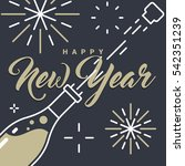 happy new year champagne bottle ... | Shutterstock .eps vector #542351239