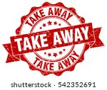 take away. stamp. sticker. seal.... | Shutterstock .eps vector #542352691
