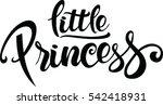 little princess lettering... | Shutterstock .eps vector #542418931