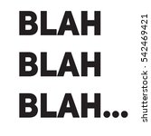 blah blah blah  vector...   Shutterstock .eps vector #542469421