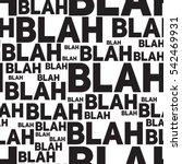 blah blah blah seamless pattern....   Shutterstock .eps vector #542469931