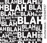 blah blah blah seamless pattern....   Shutterstock .eps vector #542469937