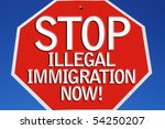 say no to illegal immigration... | Shutterstock . vector #54250207