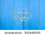 happy new year. vector... | Shutterstock . vector #542648545