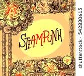 steampunk style illustration... | Shutterstock .eps vector #542830615