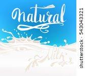 the milk flowing  in motion ... | Shutterstock .eps vector #543043321