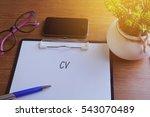 cv word written on paper with...   Shutterstock . vector #543070489