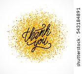 thank you inscription on golden ... | Shutterstock .eps vector #543184891